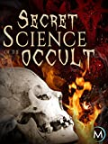 Secret Science of the Occult