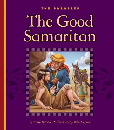 The Good Samaritan (The Parables)