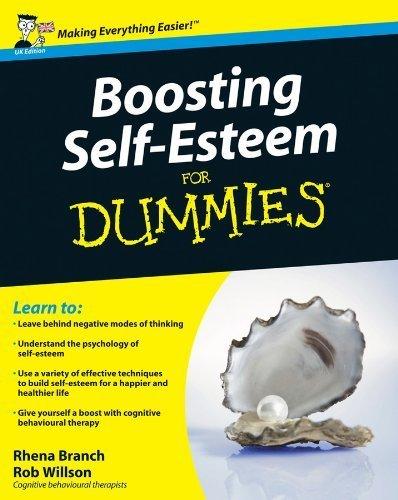 Boosting Self-Esteem For Dummies by Rhena Branch (2012-01-24)