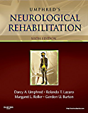 Neurological Rehabilitation (Umphreds Neurological Rehabilitation) (English Edition)