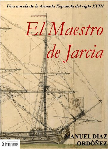 El Maestro de Jarcia (Spanish Edition)