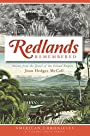 Redlands Remembered: Stories from the Jewel of the Inland Empire (American Chronicles)