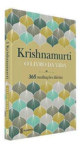O Livro da Vida. 365 Meditações Diárias