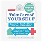 Take Care of Yourself, 10th Edition: The Complete Guide to Self-Care | James F Fries,Donald M Vickery