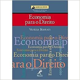 Economia para o direito - 9788520420683 - Livros na Amazon