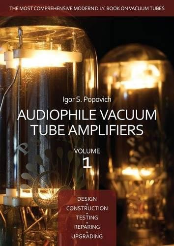 Audiophile Vacuum Tube Amplifiers - Design, Construction, for sale  Delivered anywhere in USA