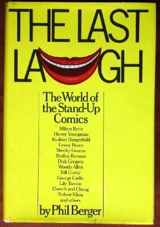 The last laugh: The world of the stand-up comics