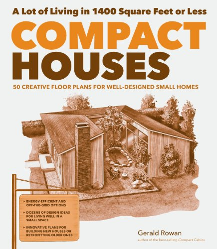 - Compact Houses: 50 Creative Floor Plans for Well-Designed Small Homes