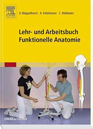 Lehr- und Arbeitsbuch Funktionelle Anatomie