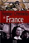 Femmes Criminelles de France (les) par Cosseron
