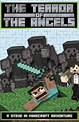 The Terror of the Angels: A Steve in Minecraft Adventure (Steve and The Curator Book 1)