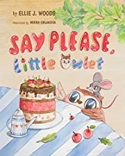 Say Please, Little Owlet: (Children's book about the Little Owlet Who Learns Manners, Rhyming Kids book, Bedtime Story, Picture Books, Ages 3-5, Preschool Books)