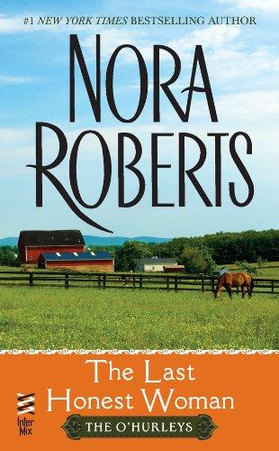 The last honest woman by nora roberts · overdrive (rakuten.