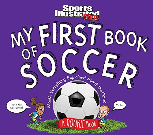 My First Book of Soccer: A Rooki...