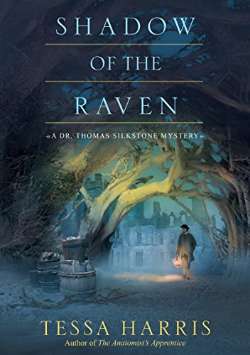 Shadow of the Raven (Dr. Thomas Silkstone series Book 5)