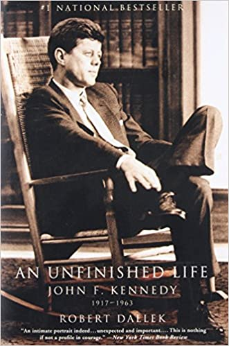 Amazon An Unfinished Life John F Kennedy 1917