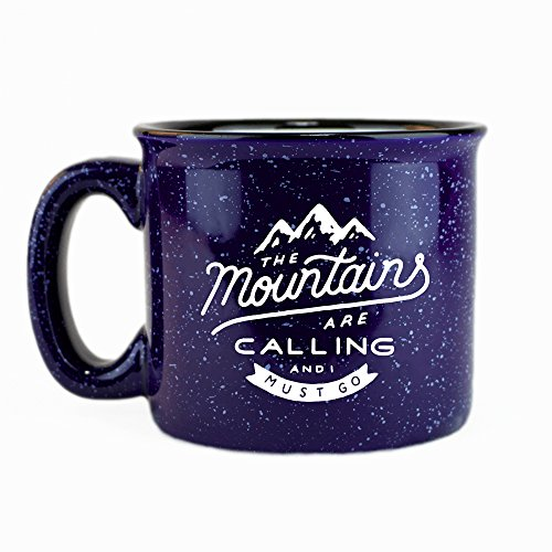 The Mountains Are Calling And I Must Go Ceramic Coffee Mug made our list of How To Go Green on Camp Trips with 8 Easy Tips for Eco-Friendly Camping and Hiking