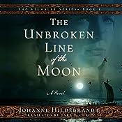 The Unbroken Line of the Moon: Valhalla, Book 1 | Tara F. Chace - translator, Johanne Hildebrandt
