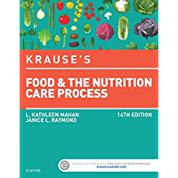 Krause's Food & the Nutrition Care Process - E-Book (Krause's Food & Nutrition Therapy)