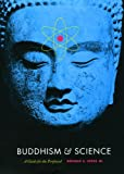 Buddhism and Science: A Guide for the Perplexed (Buddhism and Modernity)