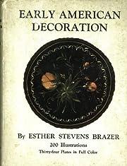 Early American Decoration – tekijä:…
