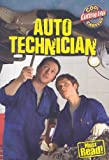 Auto Technician (Cool Careers (Gareth Stevens))