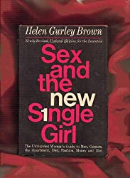 Sex and the New Single Girl.