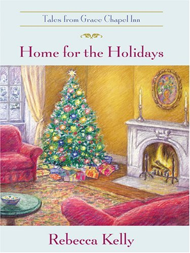 Adept in for the Holidays (Tales from Grace Chapel Inn, No. 6) by Rebecca Kelly (2005-02-02)