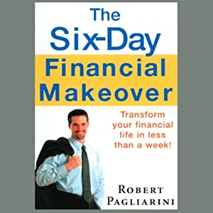 The Six-Day Financial Makeover Audiobook