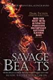Savage Beasts: A Nightmare of Supernatural, Science and Sound