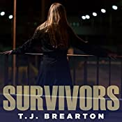 Survivors: Titan Trilogy Series, Book 2 | T. J. Brearton
