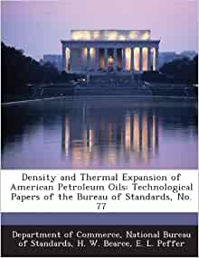 density and thermal expansion of american petroleum oils technological papers of the bureau of