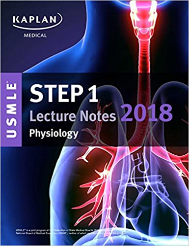 USMLE Step 1 Lecture Notes 2018: Physiology (USMLE Prep ...