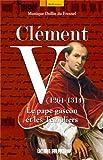Image de Clement V (1264-1314) pape gascon et les templiers