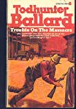 Trouble on the Massacre, Todhunter Ballard, 0380000423