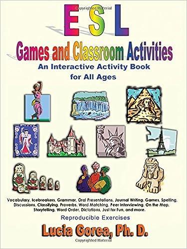 ESL Games and Classroom Activities: Lucia Gorea: 9781595260680