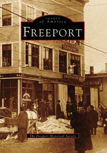 Freeport (ME) (Images of America) by The Freeport Historical Society - Me Stores Freeport