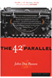 The 42nd Parallel (U.S.A. Trilogy)