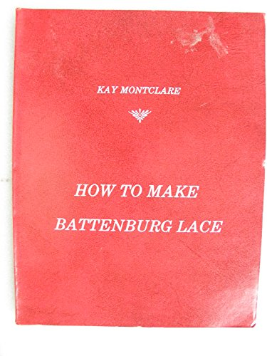 How to Make Battenburg Lace ()