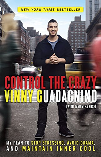 Control the Crazy: My Plan to Stop Stressing, Avoid Drama, and Maintain Inner ()