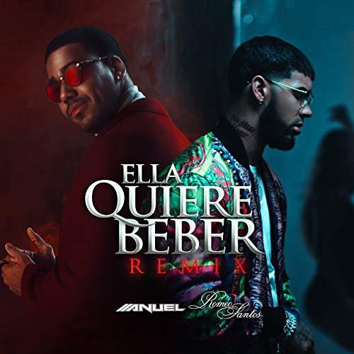 Ella Quiere Beber (Remix) [Explicit]