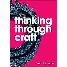 Thinking Through Craft