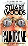 Palindrome, Stuart Woods, 0061099368