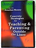 A Day With Jonathan Mooney: Concrete Strategies for Teaching and Parenting Outside the Lines (DVD)