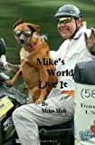 Mike's World, Mike Mah, 144867526X