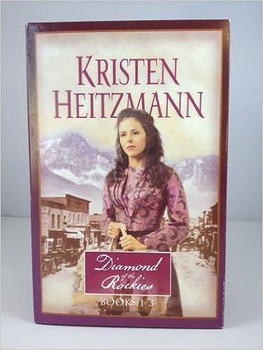 The Rose Legacy Sweet Boundless Tender Vine Diamond Of Rockies 1 3 Kristen Heitzmann 9780764288920 Amazon Books