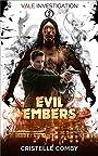 Evil Embers (Vale Investigation Book 2)