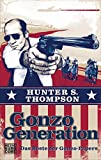 Gonzo Generation: Das Beste der Gonzo-Papers