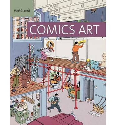 [ Comics Unmasked: Art and Anarchy in the UK Gravett, Paul ( Author ) ] { Hardcover } 2014 (Comics Unmasked Art And Anarchy In The Uk)