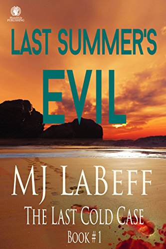 Last Summer's Evil: The Last Cold Case #1